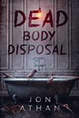 Dead Body Disposal Kindle Edition