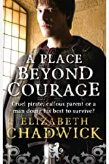 A Place Beyond Courage (William Marshal Book 1) Kindle Edition