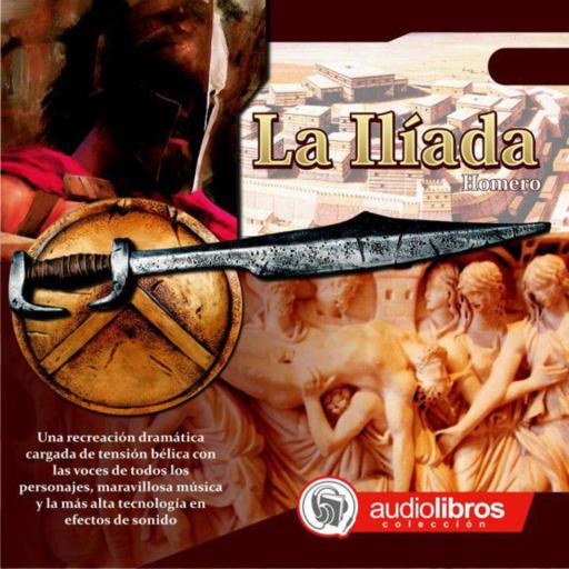 La Ilíada - Audiolibro