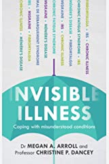 Invisible Illness: Coping With Misunderstood Conditions: Coping with misunderstood conditions Paperback