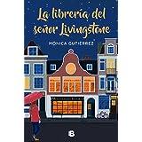 La librería del señor Livingstone (Ediciones B)
