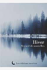 Hiver: Recueil de nouvelles Format Kindle