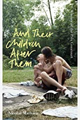 And Their Children After Them: 'A page-turner of a novel' New York Times (English Edition) Format Kindle