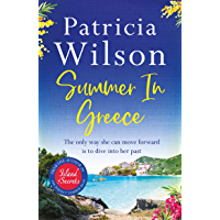 Summer in Greece: Escape to paradise this summer with the perfect romantic holiday read (English Edition)