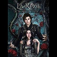 La Rose de ronces et de fer