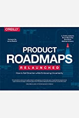 Product Roadmaps Relaunched Paperback