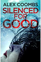 Silenced For Good: An absolutely gripping crime mystery that will have you hooked Kindle Edition