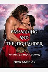 Passarinho and the Highlander: Adventures in Love and War Kindle Edition