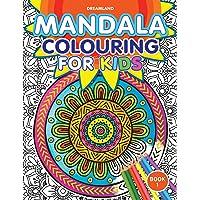 Mandala Colouring for Kids- Book 1