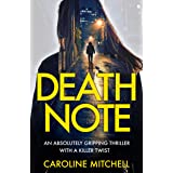 Death Note: An absolutely gripping thriller with a killer twist (Detective Ruby Preston Crime Thriller Series Book 1)