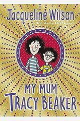 My Mum Tracy Beaker Paperback