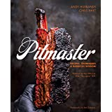 Pitmaster: Recipes, Techniques & Barbecue Wisdom: Recipes, Techniques, and Barbecue Wisdom