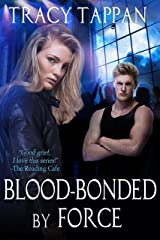 Blood-Bonded by Force (The Community Series Book 3) Kindle Edition