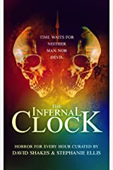 The Infernal Clock Kindle Edition