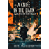A Knife in the Dark: A Science Fiction Noir Thriller (English Edition)