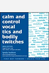 Calm and control vocal tics and bodily twitches (Unlock Your Life) Audio CD