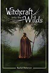 Witchcraft...into the wilds Paperback