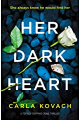 Her Dark Heart: A totally gripping crime thriller (Detective Gina Harte Book 5) Kindle Edition