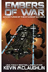 Embers of War (Adventures of the Starship Satori Book 8) Kindle Edition