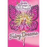 Barbie: Mariposa & the Fairy Princess: Fairy Dreams (Step into Reading)