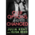 Our Options Have Changed (On Hold #1) (English Edition)