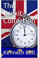 The Brexit Collection Kindle Edition