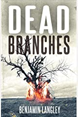 Dead Branches Kindle Edition