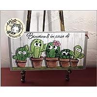 Targhetta benvenuti in casa di.personalizzabile cactus