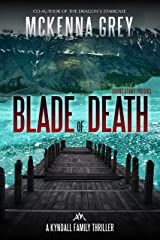 Blade of Death (Short Story) (Kyndall Family Thrillers Book 0) Kindle Edition