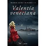 Valentía veneciana (Misterios venecianos nº 5)