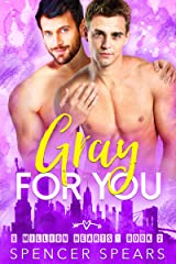Gray For You (8 Million Hearts Book 2) Kindle Edition