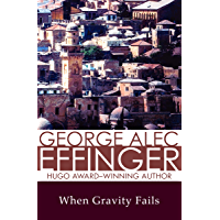 When Gravity Fails (The Budayeen Cycle Book 1) (English Edition)