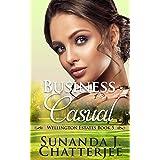 Business Casual (Wellington Estates Book 5)