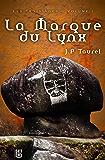 La Marque du Lynx (Les Trois Âges t. 1)