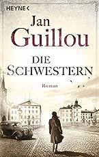 Die Schwestern: Roman (Brückenbauer-Serie, Band 5)