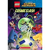 Lego Dc Comics Super Heroes Chapter Book: Cosmic Clash