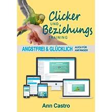 Clicker- & Beziehungstraining für Papageien & Sittiche (Online-Video-Kurs) [Online Code]