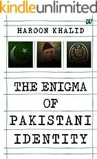 The Enigma of Pakistani Identity