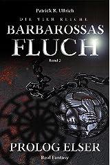 Die vier Reiche: Barbarossas Fluch - Prolog Elser Kindle Ausgabe