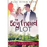 The Boyfriend Plot (Blue River Boys Book 1)