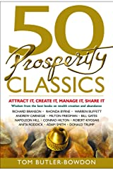 50 Prosperity Classics: Attract It, Create It, Manage It, Share It Paperback