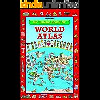My Jumbo Book Of World Atlas