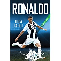 Ronaldo: Updated Edition: The Obsession for Perfection (Luca Caioli)