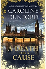 A Death for a Cause: A Euphemia Martins Murder Mystery (Euphemia Martins Mysteries Book 8) Kindle Edition