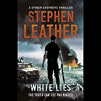 White Lies: The 11th Spider Shepherd Thriller (The Spider Shepherd Thrillers) (English Edition)