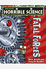 Horrible Science: Fatal Forces Kindle Edition