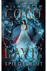 Coco Lavie - Spiegelblut: Vampirroman (Coco und Damontez 1) Kindle Ausgabe