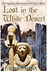 Lost in the White Desert (The Egyptian Adventures of Kathryn Black Book 7) Kindle Edition