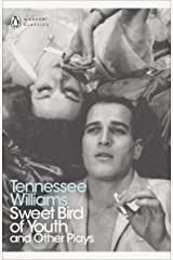 Sweet Bird of Youth and Other Plays (Penguin Modern Classics) Paperback