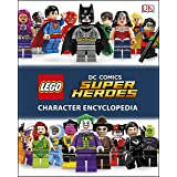 LEGO DC Super Heroes Character Encyclopedia: Includes Exclusive Pirate Batman Minifigure (DK Lego)